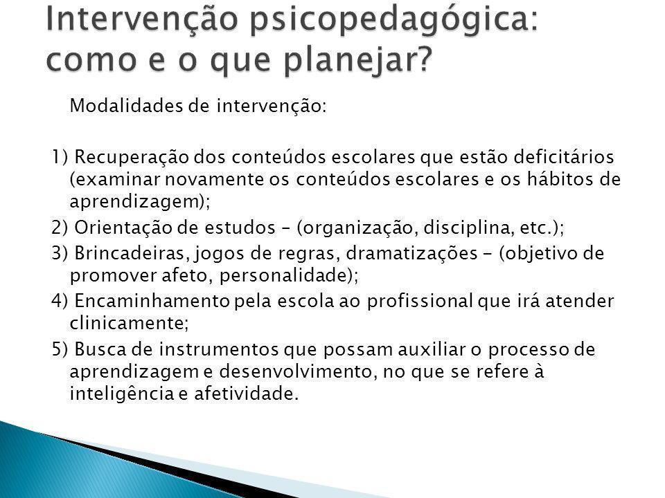 Intervenção psicopedagógica: como e o que planejar