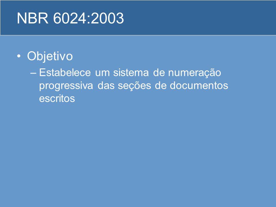 NBR 6024:2003 Objetivo.