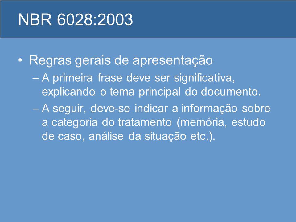 NBR 6028:2003 Regras gerais de apresentação