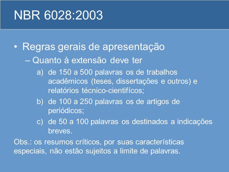 NBR 6028:2003 Regras gerais de apresentação Quanto à extensão deve ter