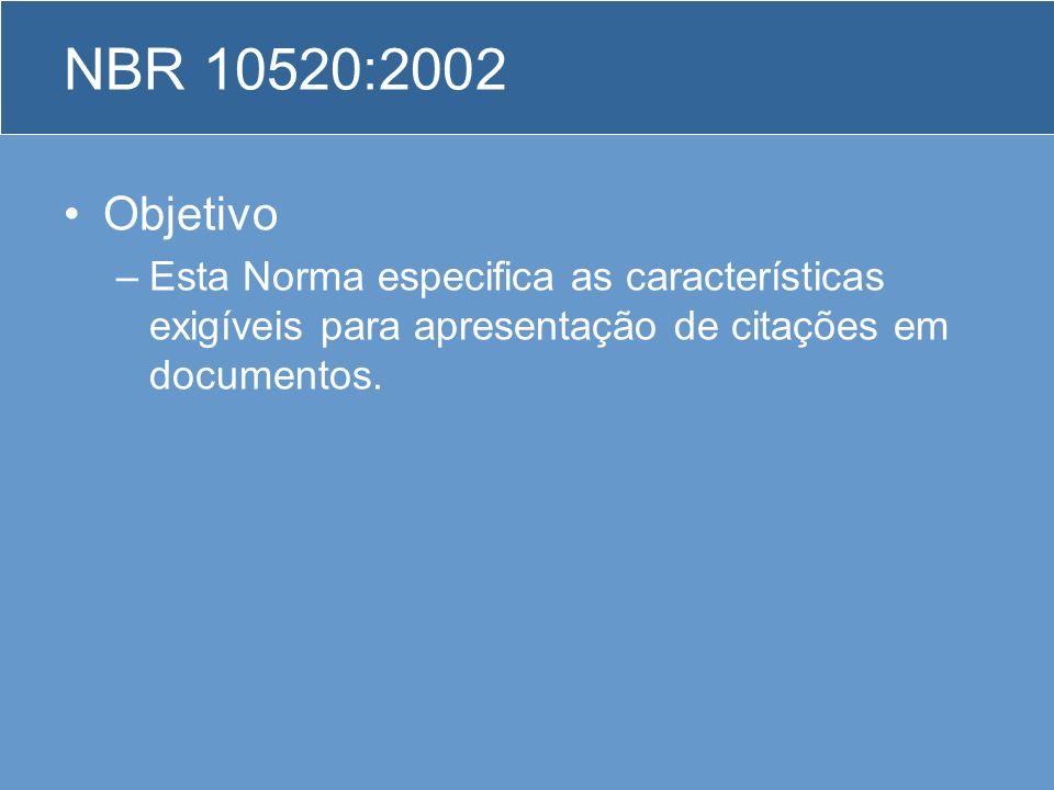 NBR 10520:2002 Objetivo.