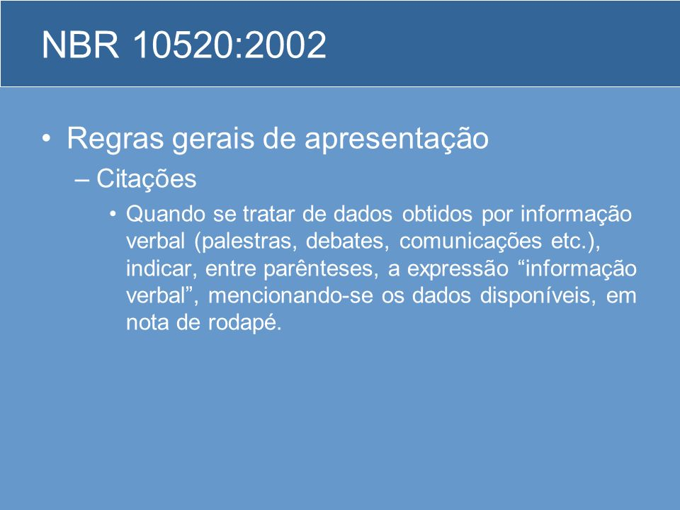 NBR 10520:2002 Regras gerais de apresentação Citações