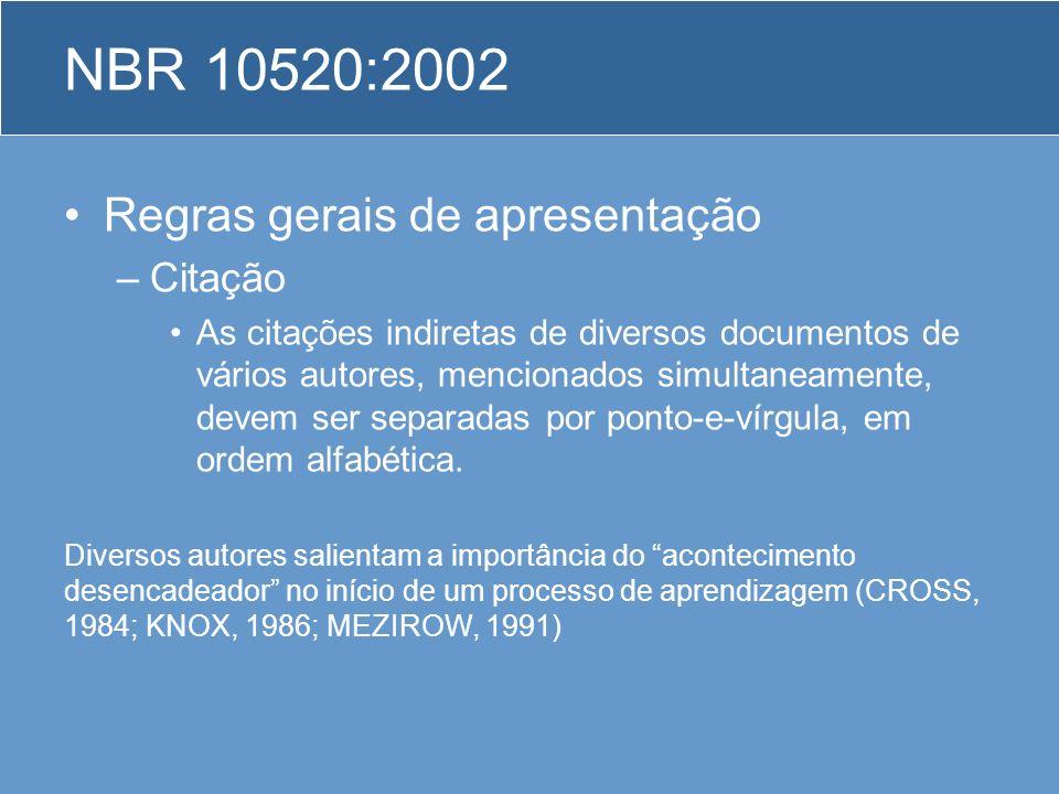 NBR 10520:2002 Regras gerais de apresentação Citação