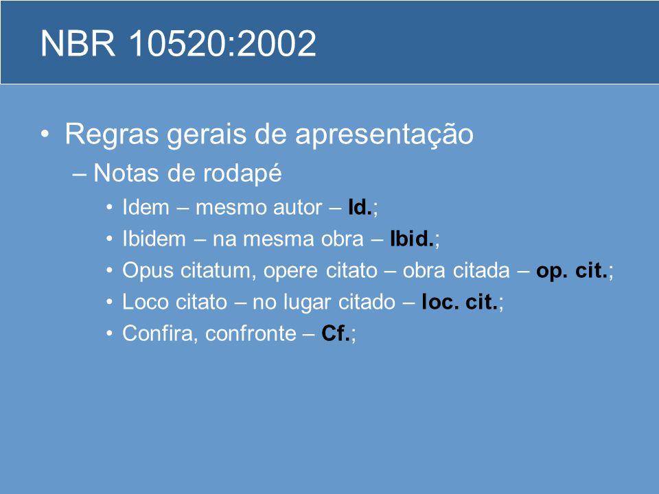 NBR 10520:2002 Regras gerais de apresentação Notas de rodapé