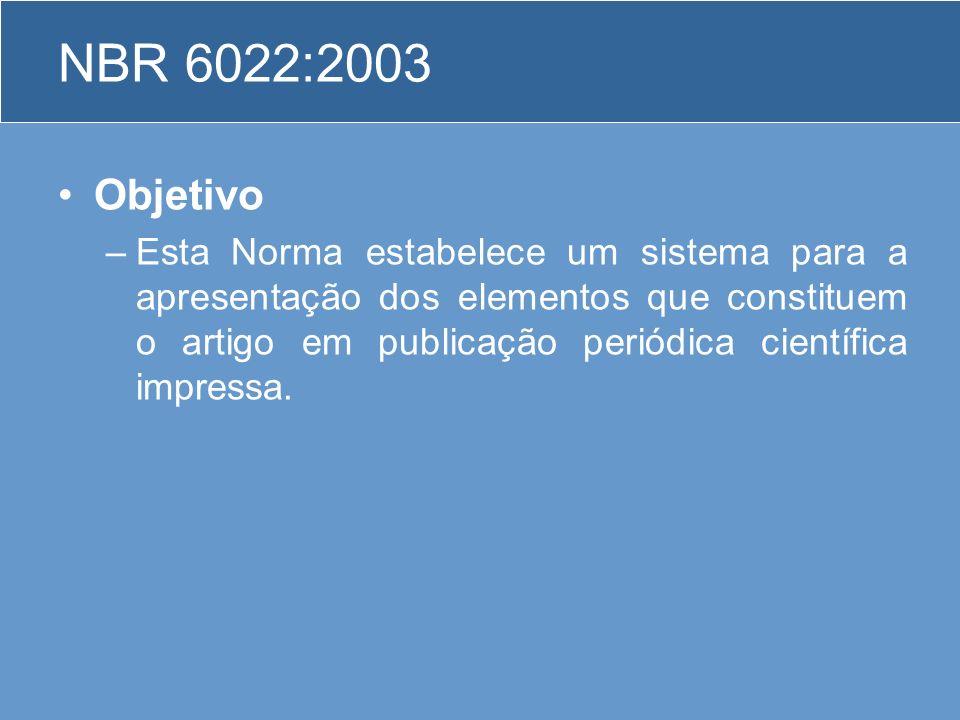 NBR 6022:2003 Objetivo.