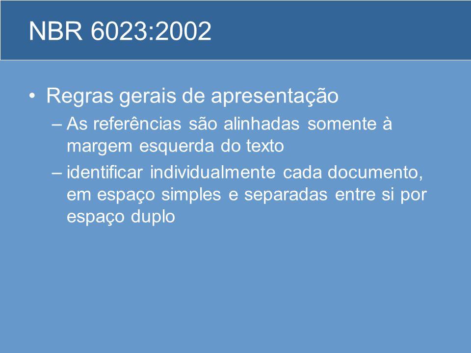NBR 6023:2002 Regras gerais de apresentação