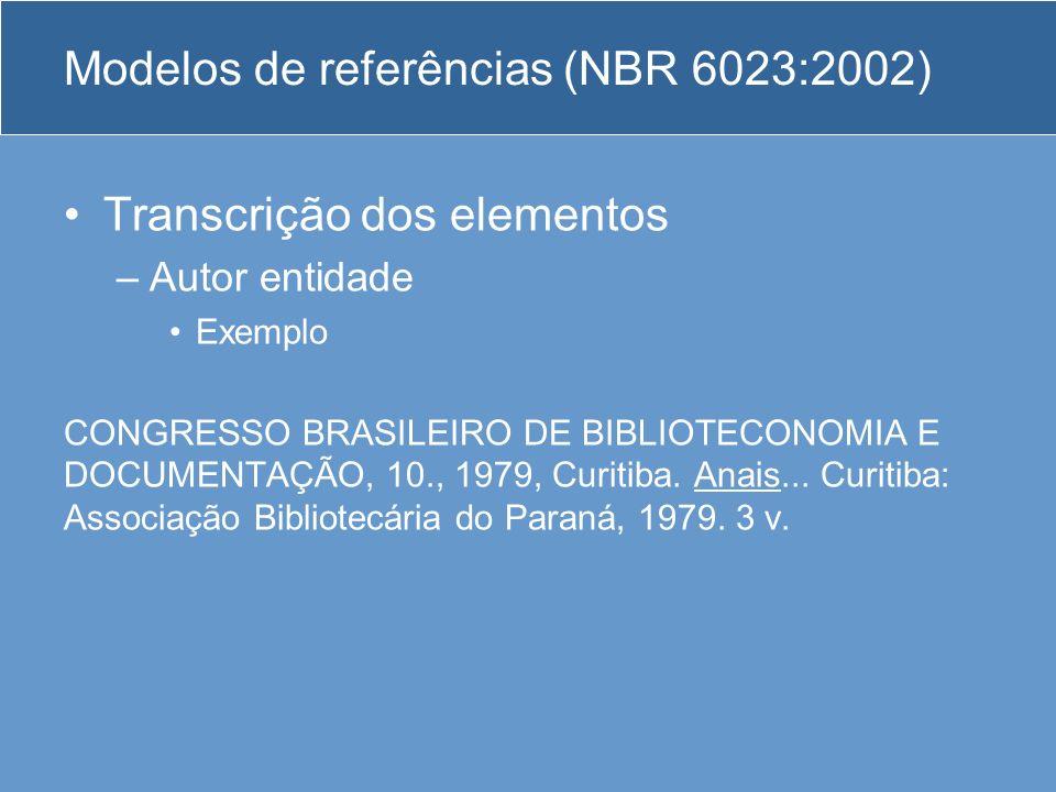 Modelos de referências (NBR 6023:2002)