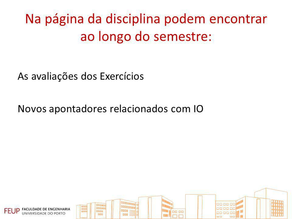 Na página da disciplina podem encontrar ao longo do semestre:
