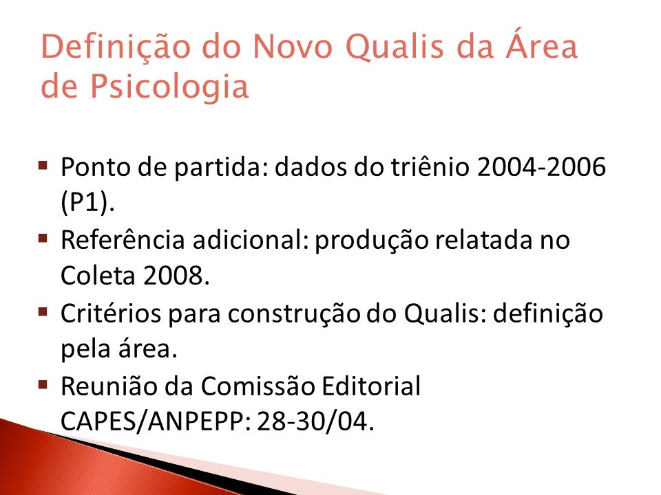 Definição do Novo Qualis da Área de Psicologia