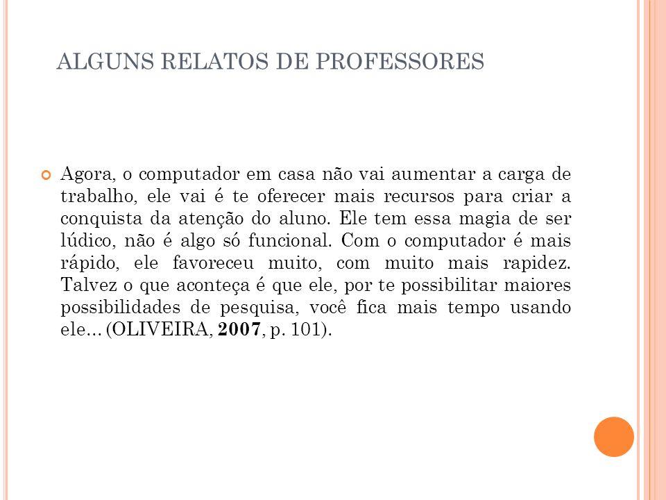 ALGUNS RELATOS DE PROFESSORES
