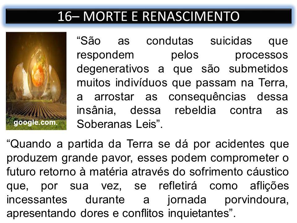 16– MORTE E RENASCIMENTO