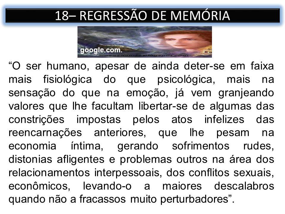 18– REGRESSÃO DE MEMÓRIA google.com.