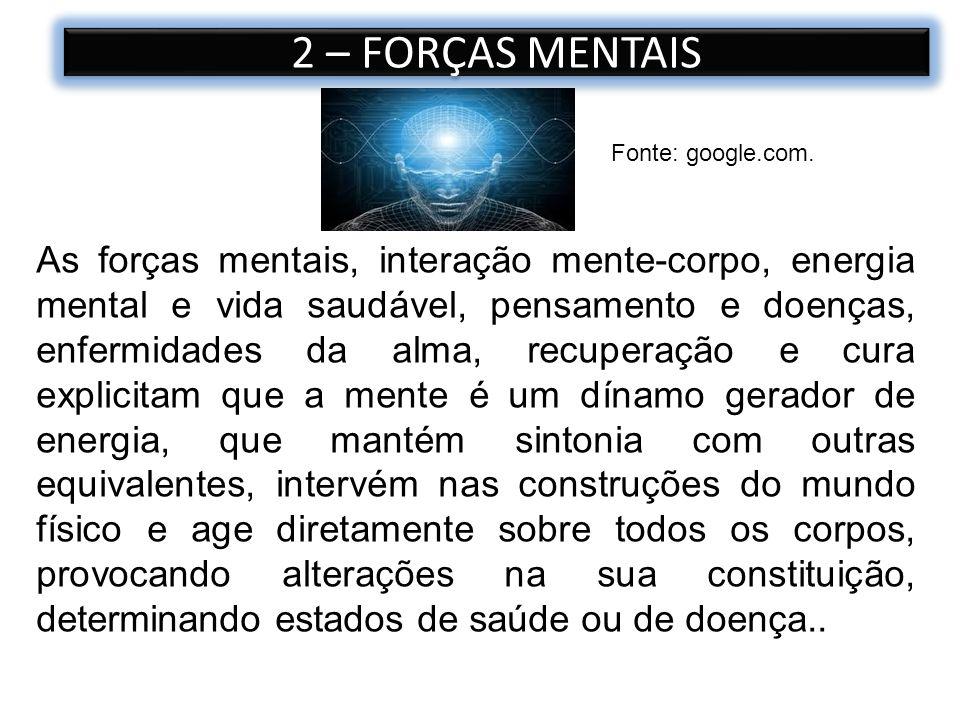 2 – FORÇAS MENTAIS Fonte: google.com.
