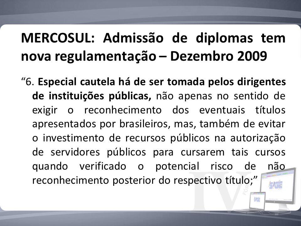 MERCOSUL: Admissão de diplomas tem nova regulamentação – Dezembro 2009