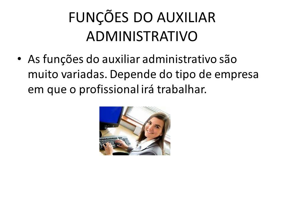 FUNÇÕES DO AUXILIAR ADMINISTRATIVO