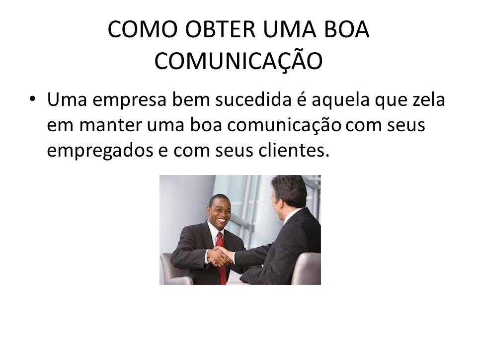 COMO OBTER UMA BOA COMUNICAÇÃO