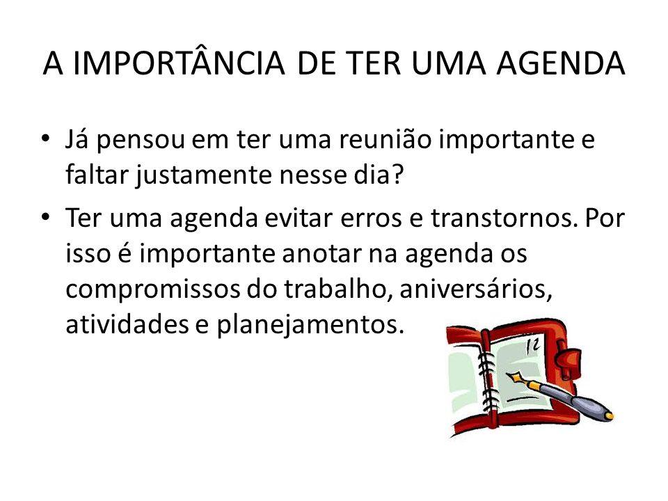 A IMPORTÂNCIA DE TER UMA AGENDA