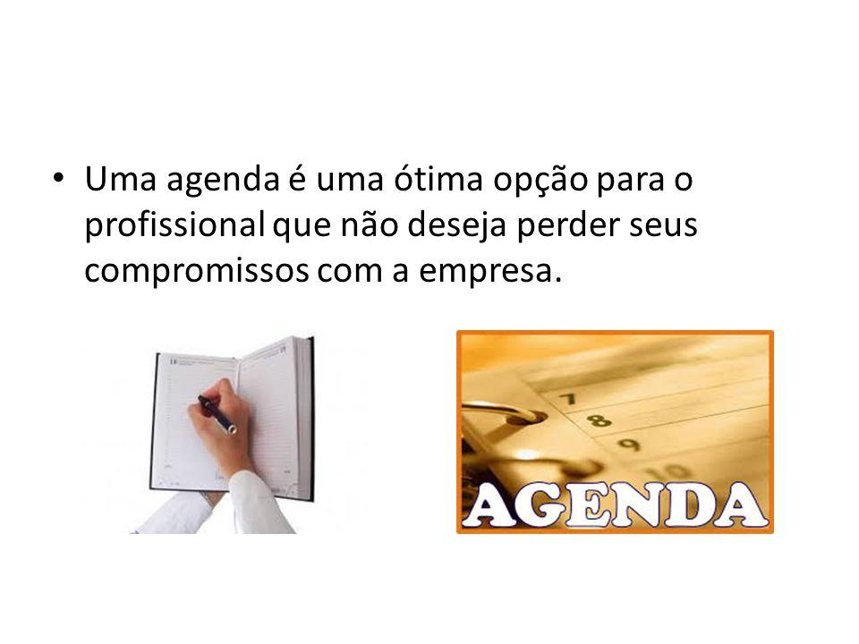 Uma agenda é uma ótima opção para o profissional que não deseja perder seus compromissos com a empresa.