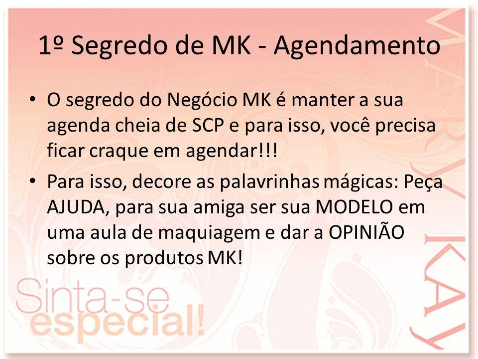 1º Segredo de MK - Agendamento