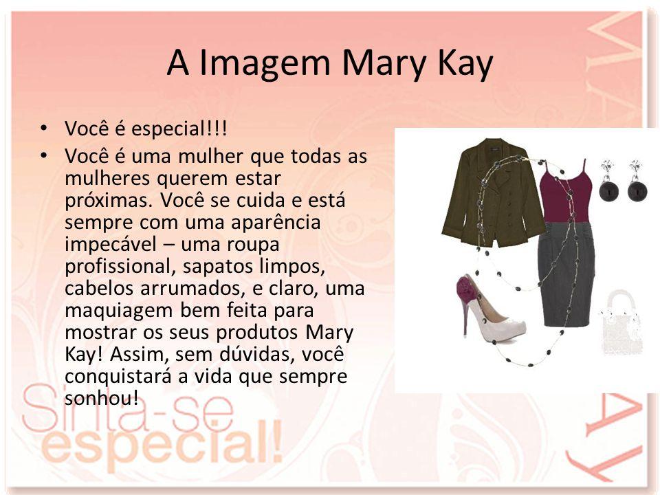 A Imagem Mary Kay Você é especial!!!