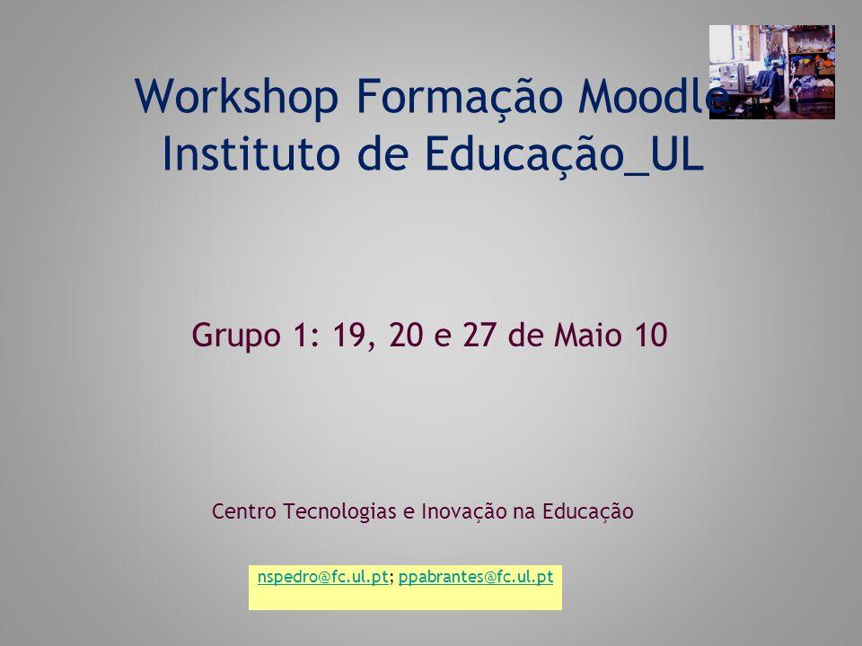 Workshop Formação Moodle Instituto de Educação_UL
