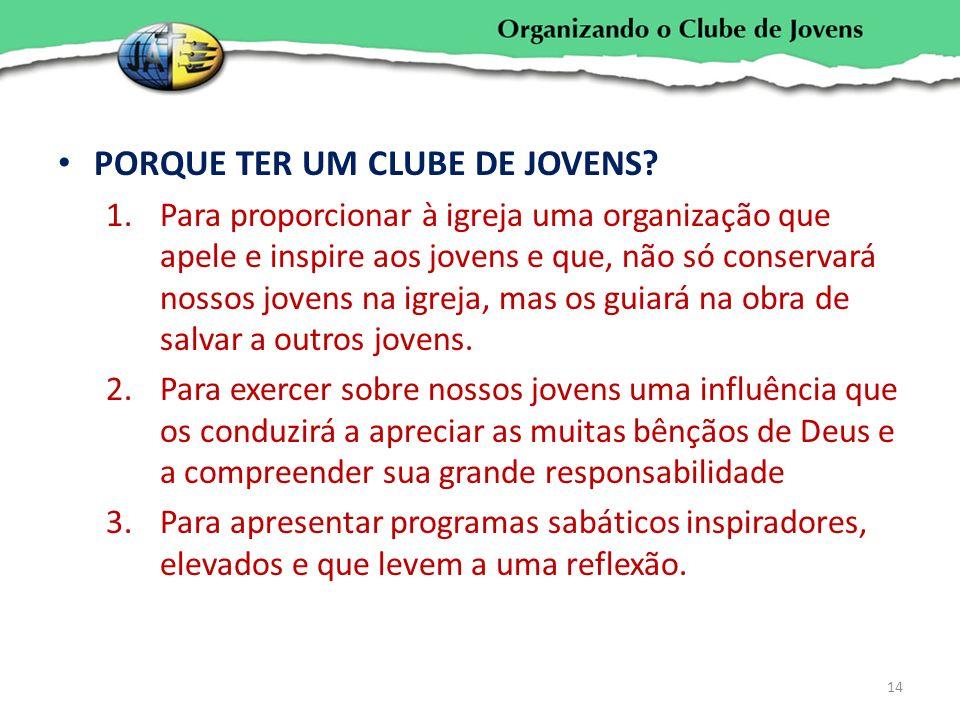 PORQUE TER UM CLUBE DE JOVENS