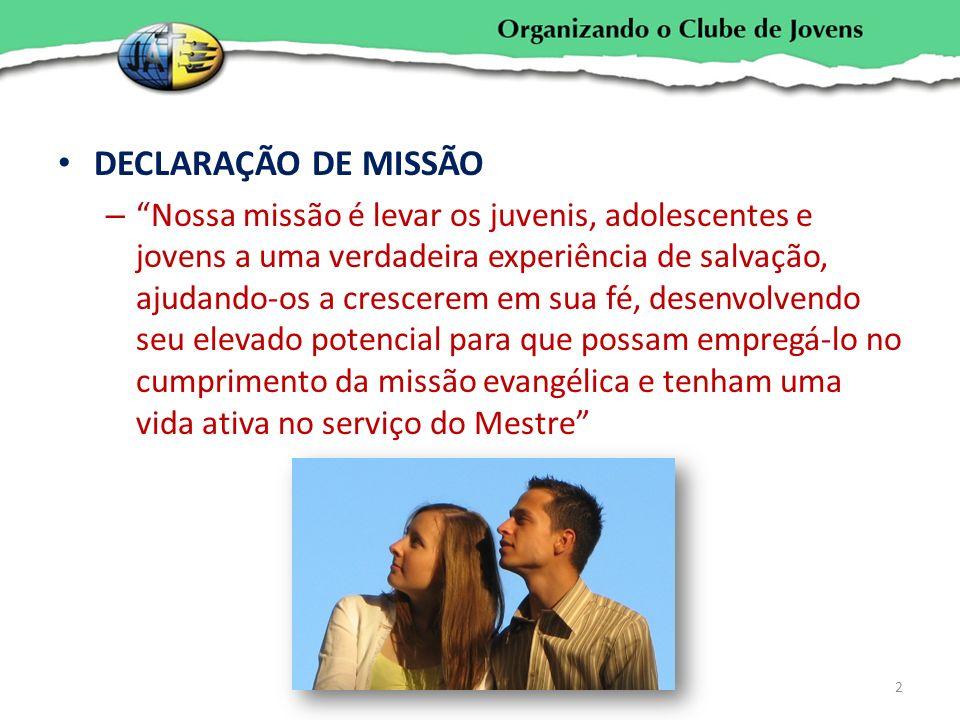 DECLARAÇÃO DE MISSÃO