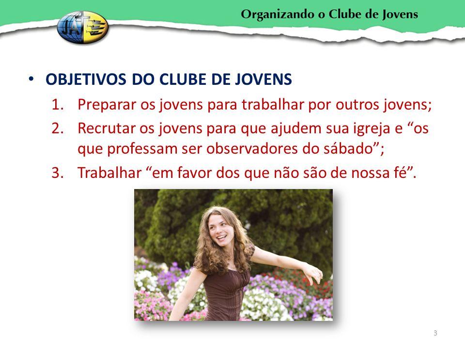 OBJETIVOS DO CLUBE DE JOVENS