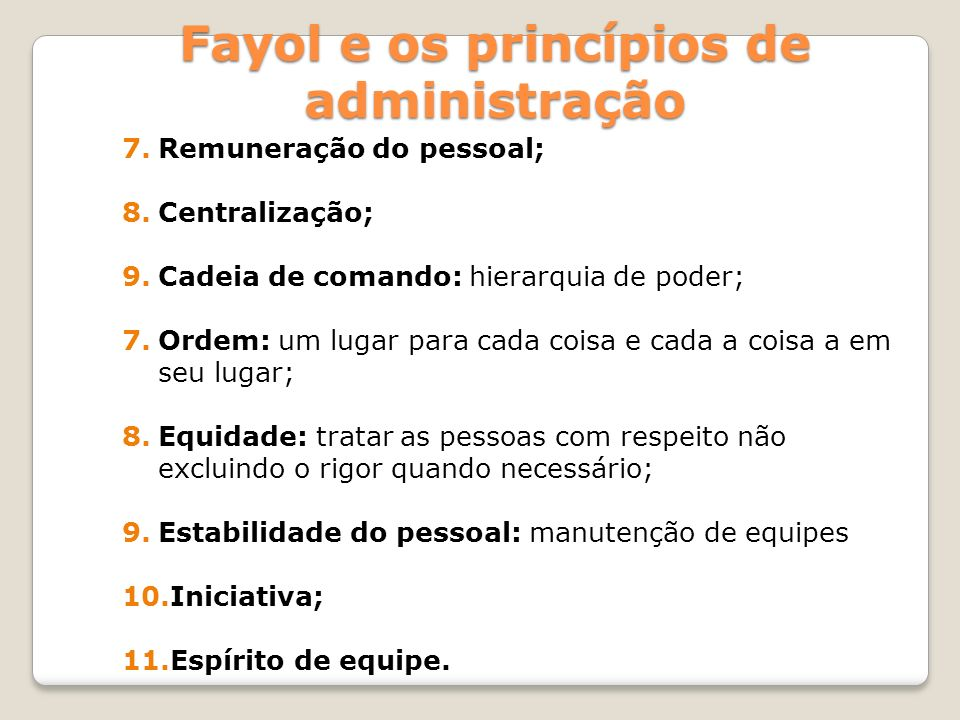 Fayol e os princípios de administração