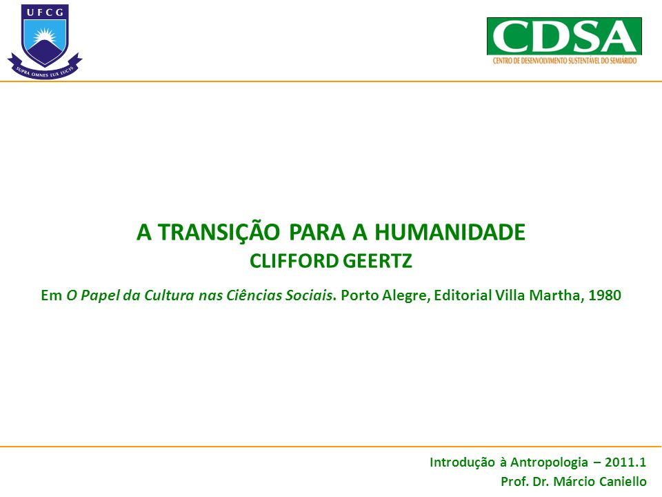 A TRANSIÇÃO PARA A HUMANIDADE