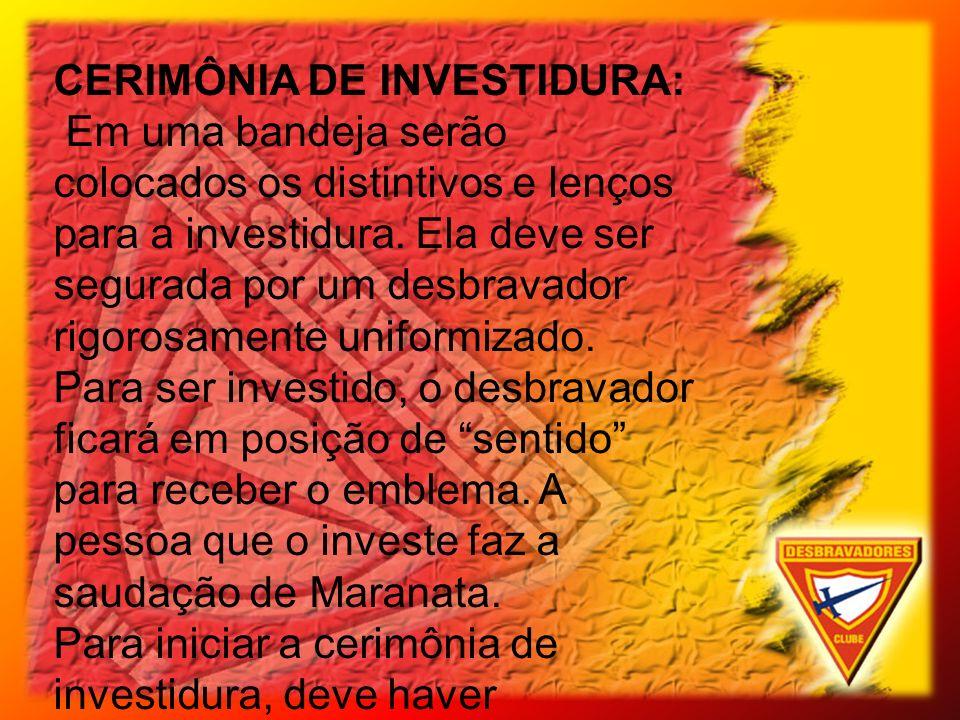 CERIMÔNIA DE INVESTIDURA: