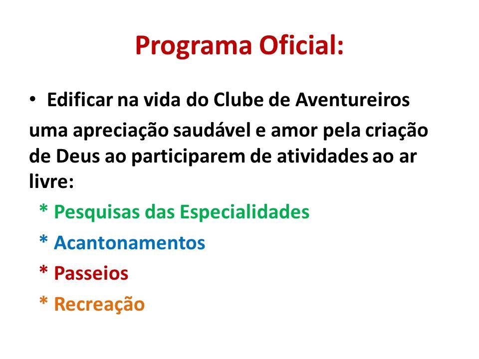 Programa Oficial: Edificar na vida do Clube de Aventureiros
