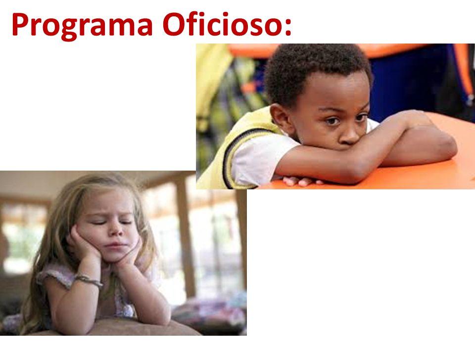 Programa Oficioso: