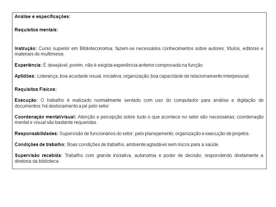 Análise e especificações: