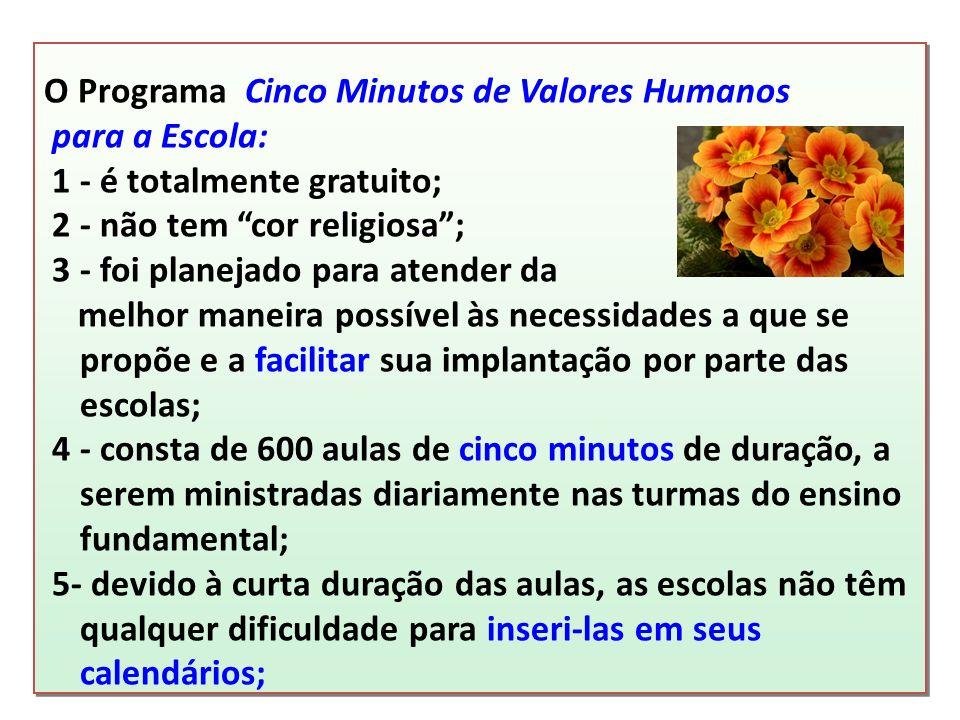 O Programa Cinco Minutos de Valores Humanos