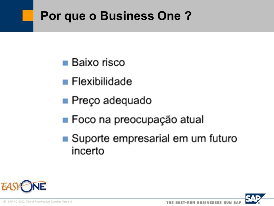 Por que o Business One