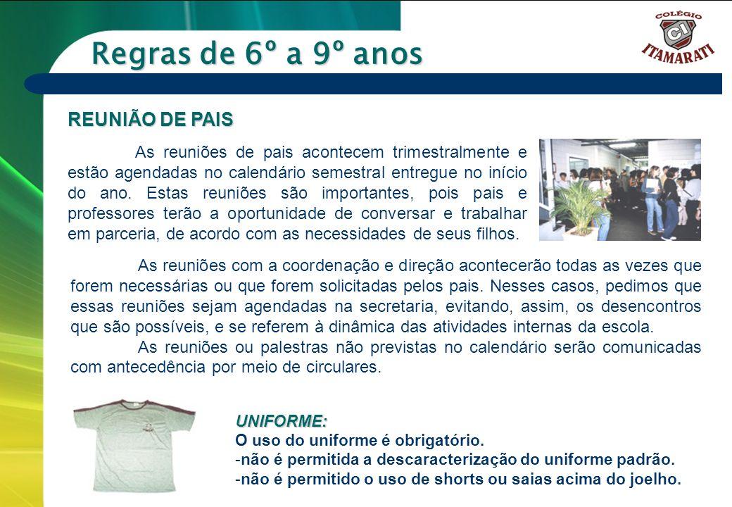 Regras de 6º a 9º anos REUNIÃO DE PAIS