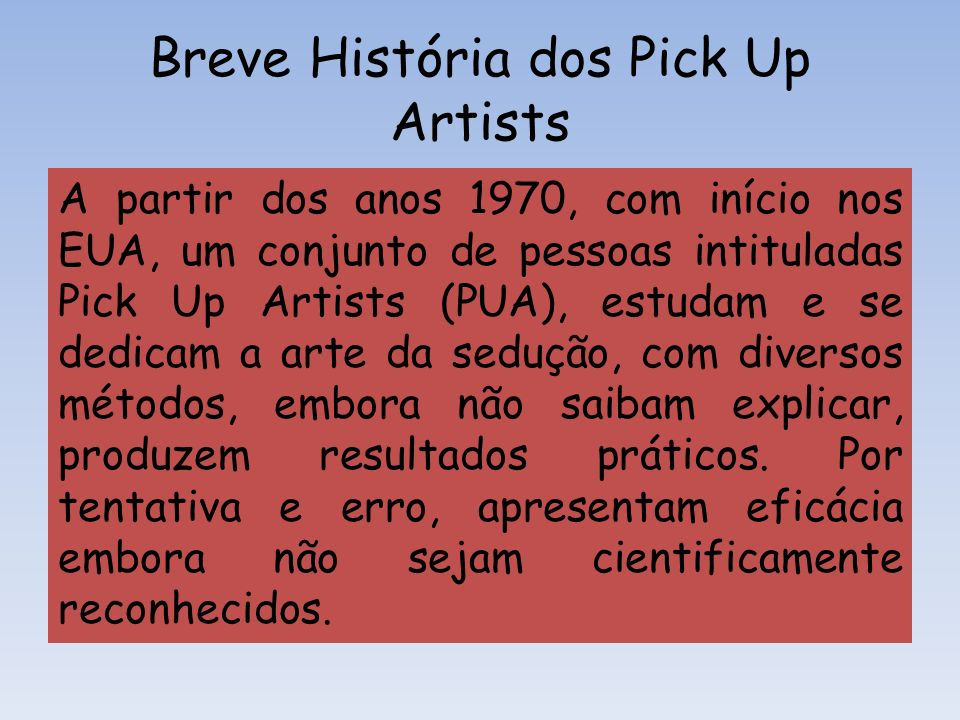 Breve História dos Pick Up Artists