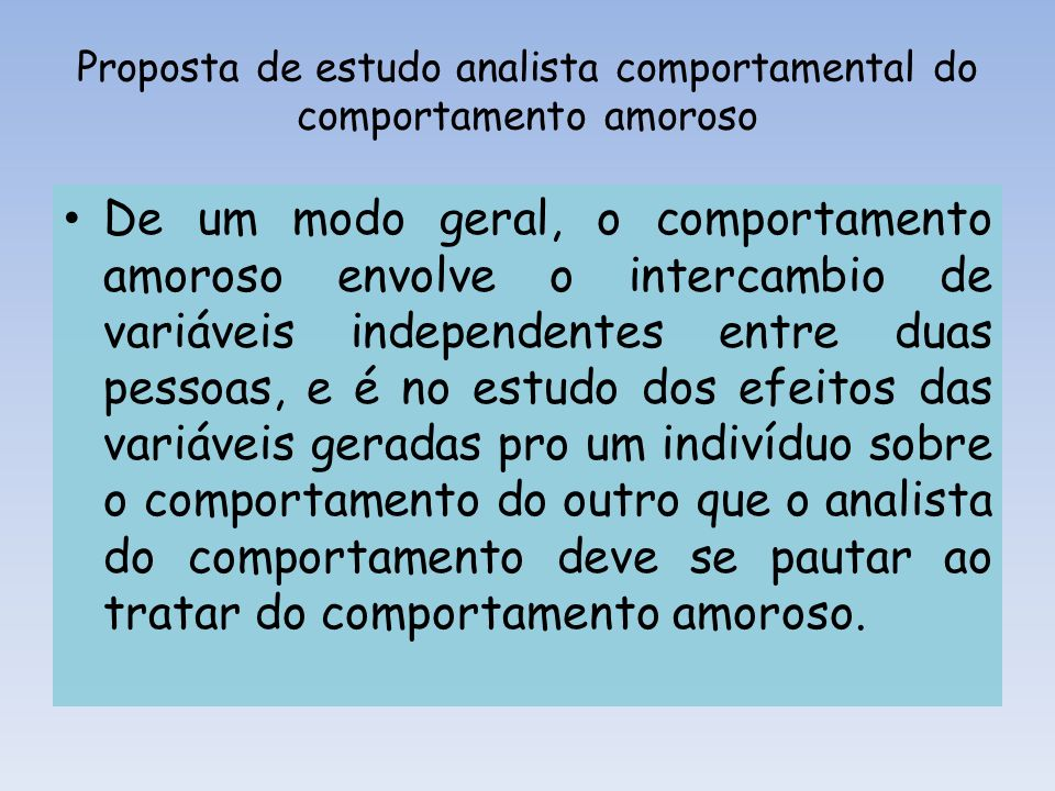 Proposta de estudo analista comportamental do comportamento amoroso