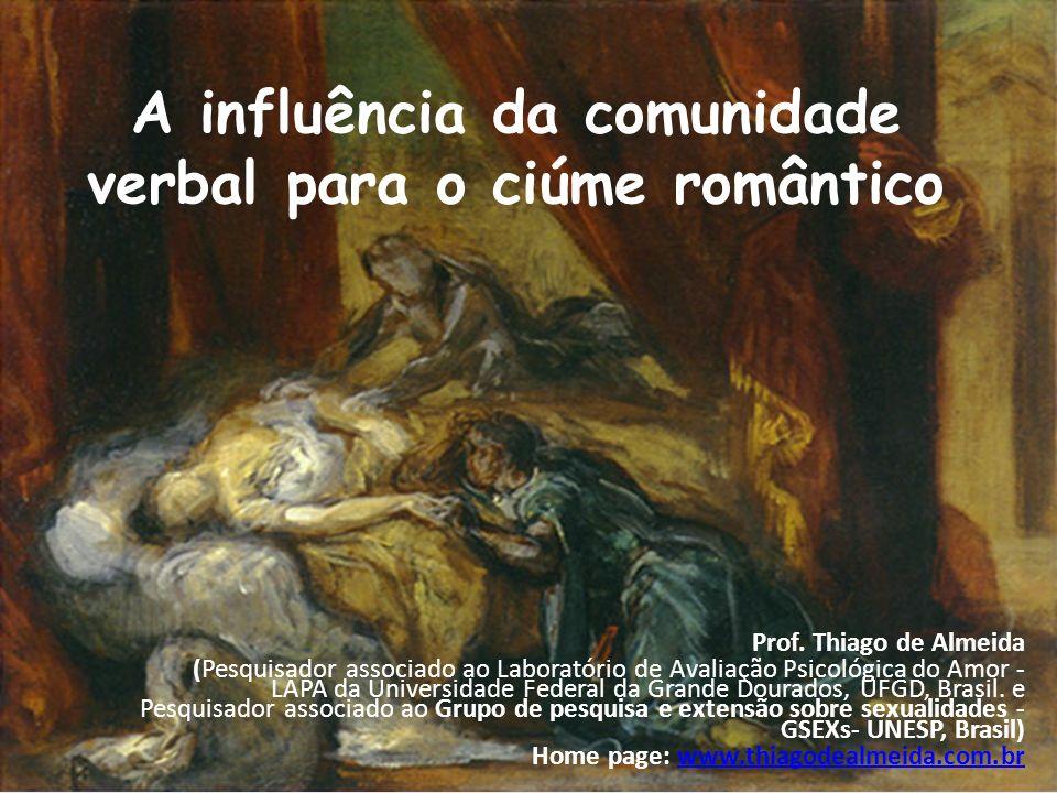 A influência da comunidade verbal para o ciúme romântico