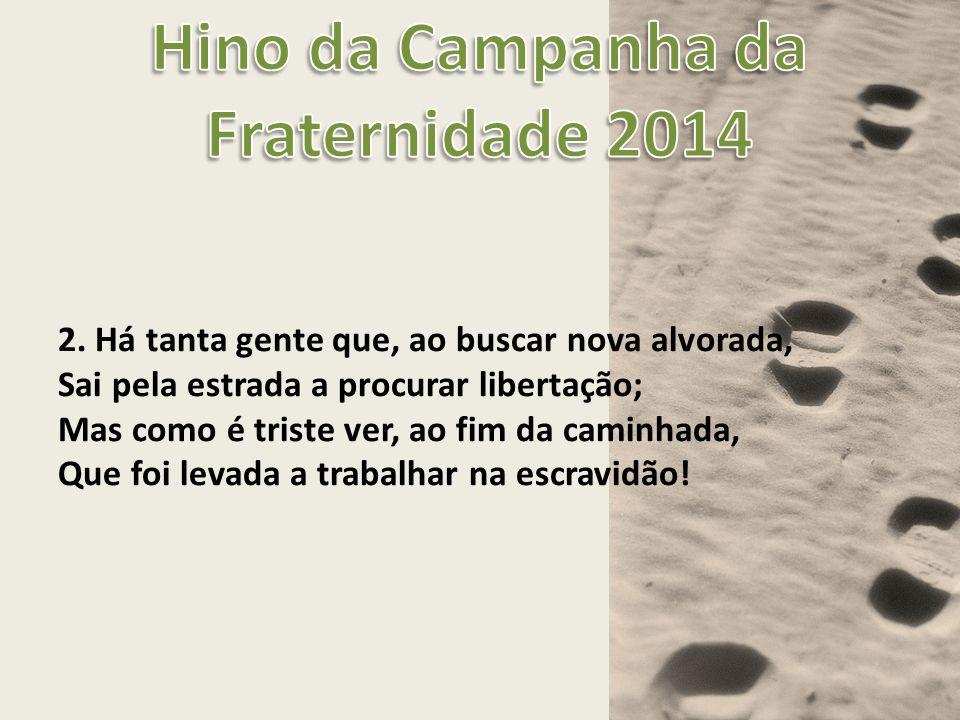 Hino da Campanha da Fraternidade 2014