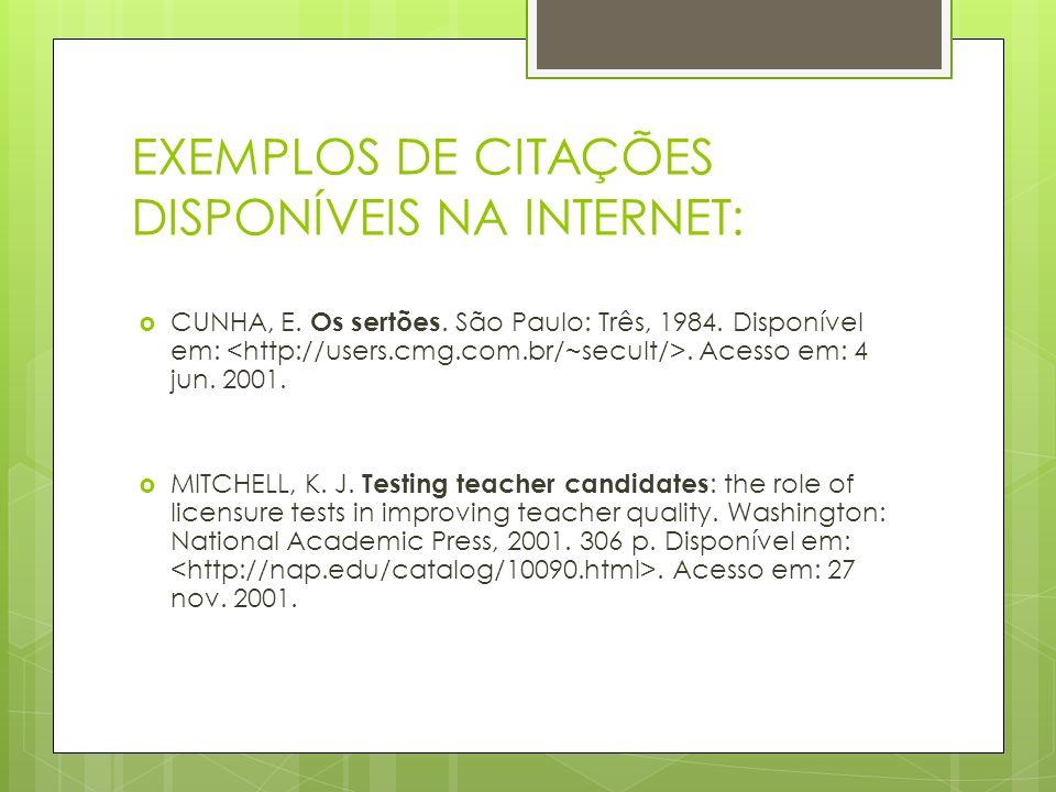 EXEMPLOS DE CITAÇÕES DISPONÍVEIS NA INTERNET:
