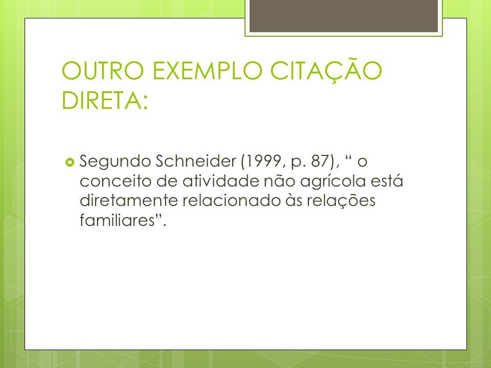 OUTRO EXEMPLO CITAÇÃO DIRETA: