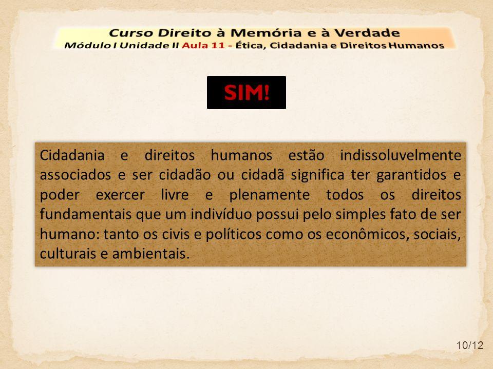 SIM! Curso Direito à Memória e à Verdade