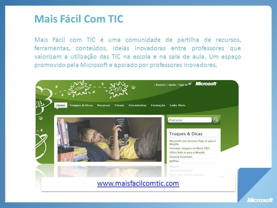 Mais Fácil Com TIC www.maisfacilcomtic.com
