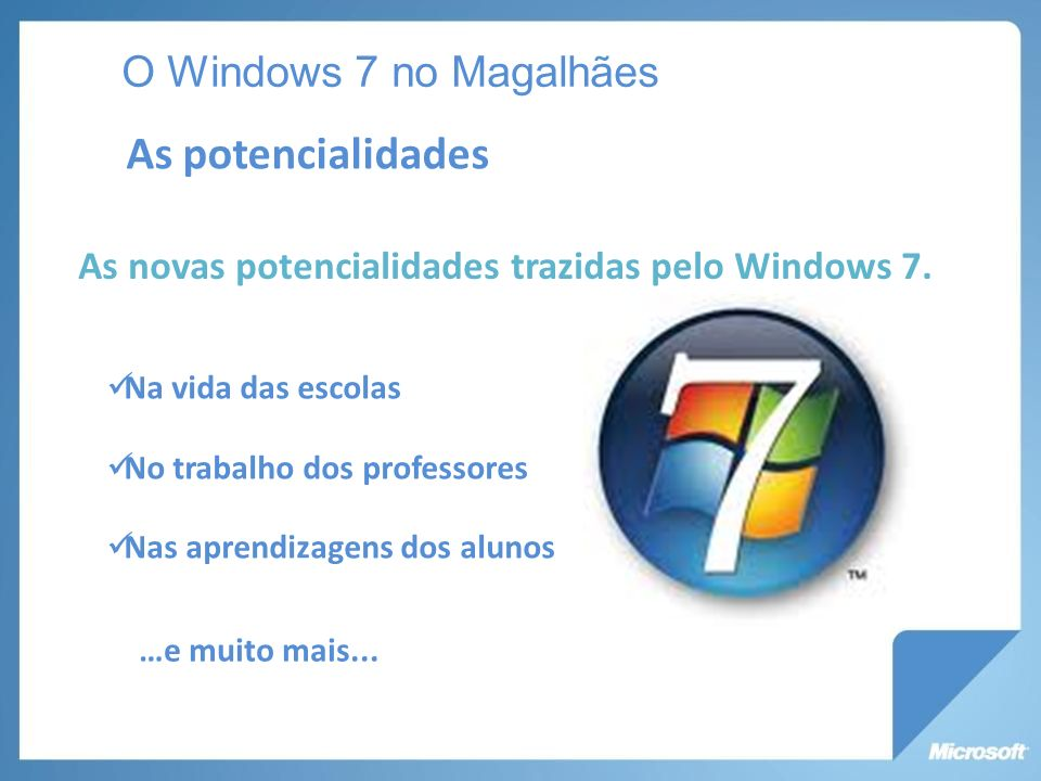 As potencialidades O Windows 7 no Magalhães