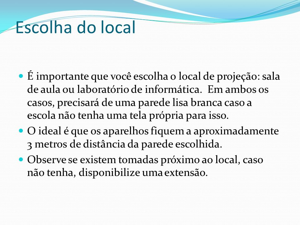 Escolha do local