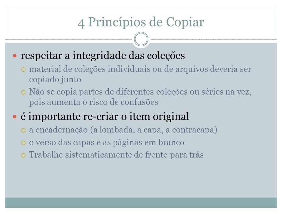 4 Princípios de Copiar respeitar a integridade das coleções