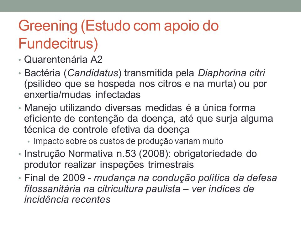 Greening (Estudo com apoio do Fundecitrus)
