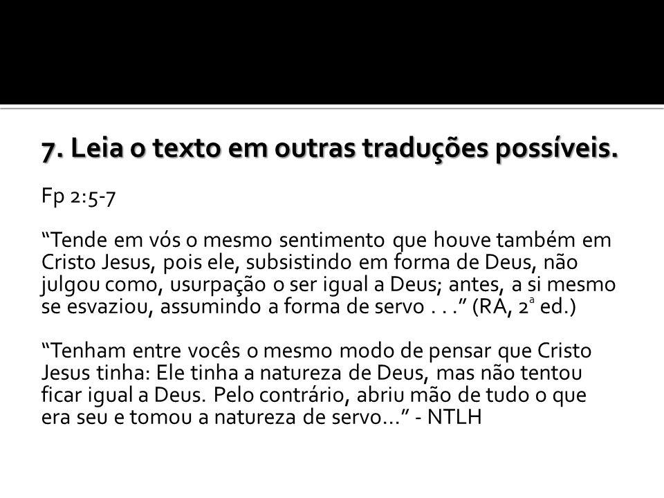 7. Leia o texto em outras traduções possíveis.